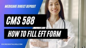 Medicare Cms 588 form-how to fill it?