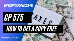 How to get copy of EIN verfication letter (CP 575) from IRS?
